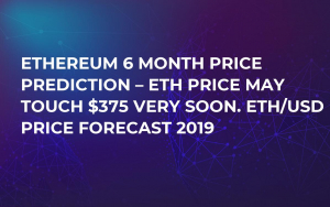 Ethereum 6 Month Price Prediction – ETH Price May Touch $375 Very Soon. ETH/USD Price Forecast 2019
