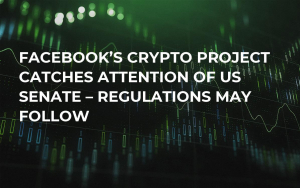 Facebook's Crypto Project Catches Attention of US Senate – Regulations May Follow