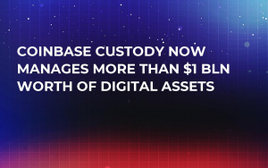 Coinbase Custody Now Manages More Than $1 Bln Worth of Digital Assets