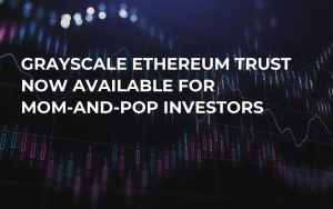 Grayscale Ethereum Trust Now Available for Mom-and-Pop Investors