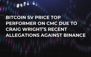 Bitcoin SV Price Top Performer on CMC Due to Craig Wright's Recent Allegations Against Binance