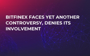 Bitfinex Faces Yet Another Controversy, Denies Its Involvement