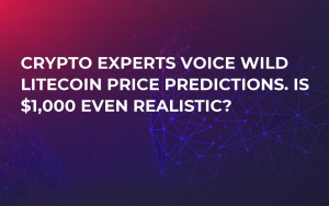 Crypto Experts Voice Wild Litecoin Price Predictions. Is $1,000 Even Realistic?