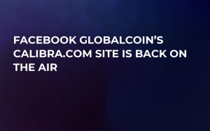 Facebook GlobalCoin's Calibra.com Site is Back on the Air