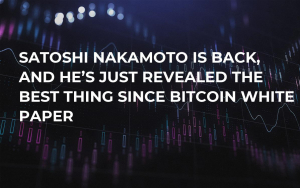 Satoshi Nakamoto Is Back, and He's Just Revealed the Best Thing Since Bitcoin White Paper