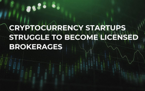 Cryptocurrency Startups Struggle to Become Licensed Brokerages