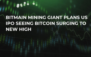 Bitmain Mining Giant Plans US IPO Seeing Bitcoin Surging to New High