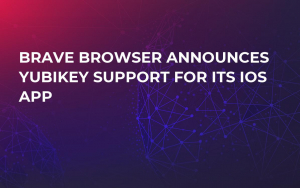 Brave Browser Announces YubiKey Support for Its iOS App