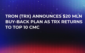 Tron (TRX) Announces $20 Mln Buy-Back Plan as TRX Returns to Top 10 CMC