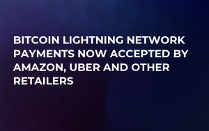 Bitcoin Lightning Network Payments Now Accepted by Amazon, Uber and Other Retailers