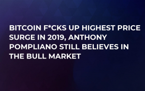 Bitcoin Screws Up Highest Price Surge in 2019, Anthony Pompliano Still Believes in the Bull Market