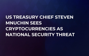 US Treasury Chief Steven Mnuchin Sees Cryptocurrencies as National Security Threat