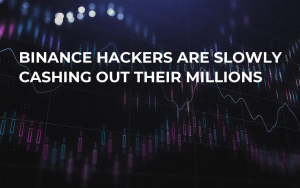 Binance Hackers Are Slowly Cashing Out Their Millions