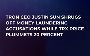 Tron CEO Justin Sun Shrugs Off Money Laundering Accusations While TRX Price Plummets 20 Percent