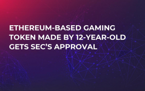 Ethereum-Based Gaming Token Made by 12-Year-Old Gets SEC's Approval
