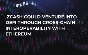 Zcash Could Venture into DeFi Through Cross-Chain Interoperability with Ethereum