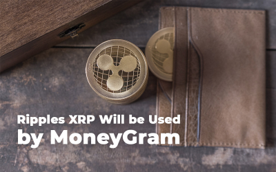 Ripple's XRP Will Be Used by MoneyGram for Conducting Cross-Border Payments