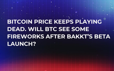 Bitcoin Price Keeps Playing Dead. Will BTC See Some Fireworks After Bakkt's Beta Launch?