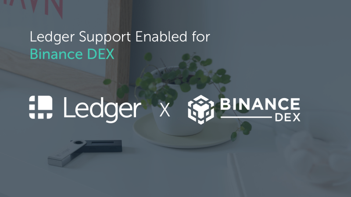 Ledger rolls out support for Binance DEX