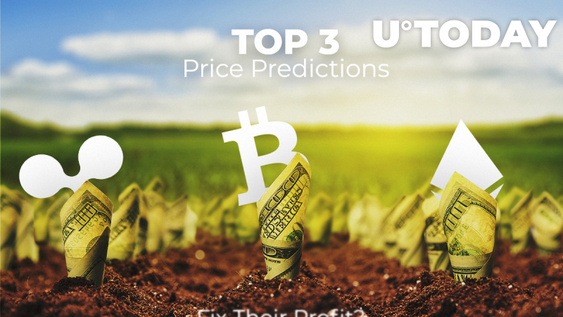 TOP 3 Price Predictions: Bitcoin (BTC), Ethereum (ETH), Ripple (XRP) — Should Buyers Fix Their Profit or Not Yet?