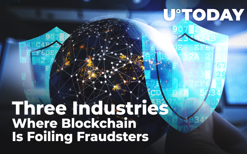 Three Industries Where Blockchain Is Foiling Fraudsters