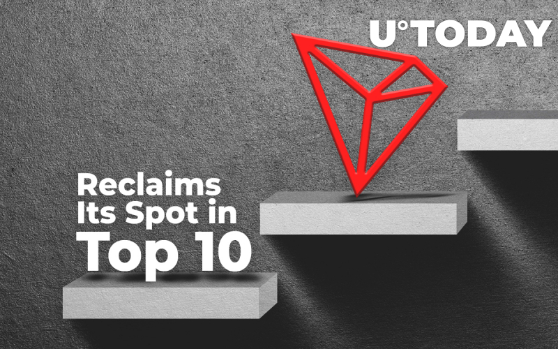 Tron (TRX) Sees 29 Percent Price Boost, Reclaims Its Spot in Top 10. Here's the Reason Why