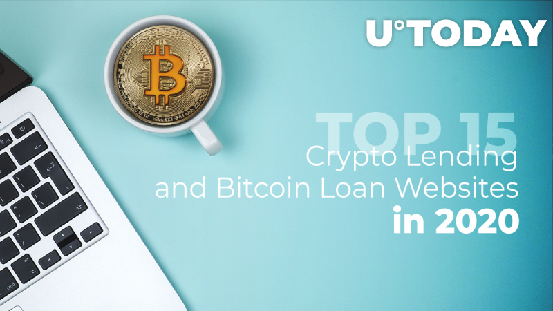 TOP 15 Best Crypto Lending and Bitcoin Loan Websites for 2020