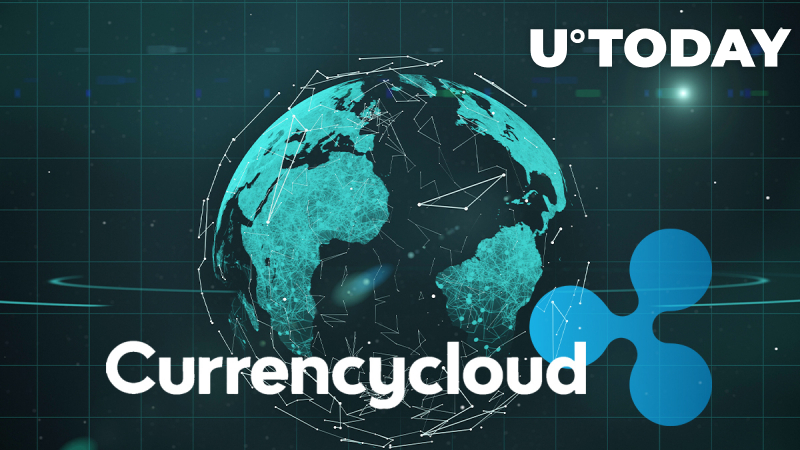Ripple Adds Global B2B Payment Operator Currencycloud to Its Partner List
