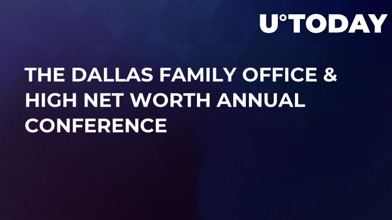 The Dallas Family Office & High Net Worth Annual Conference