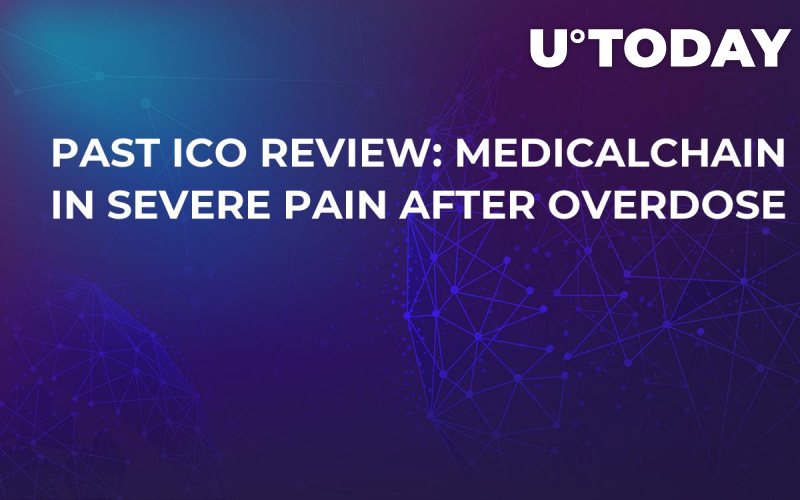 Past ICO Review: MedicalChain in Severe Pain After Overdose