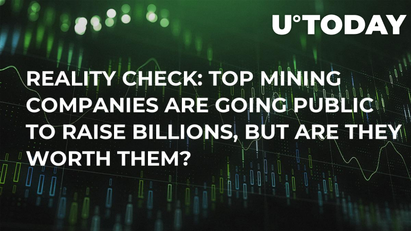 Reality Check: Top Mining Companies Are Going Public to Raise Billions, But Are They Worth Them?