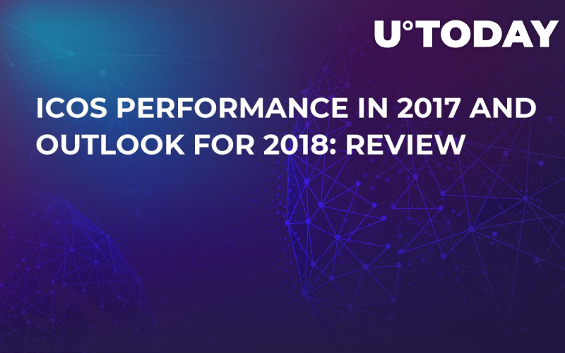 ICOs Performance in 2017 and Outlook For 2018: Review