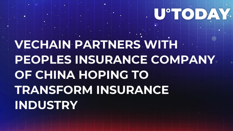 VeChain Partners With Peoples Insurance Company of China Hoping to Transform Insurance Industry