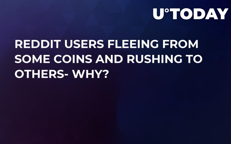 Reddit Users Fleeing from Some Coins And Rushing to Others- Why?