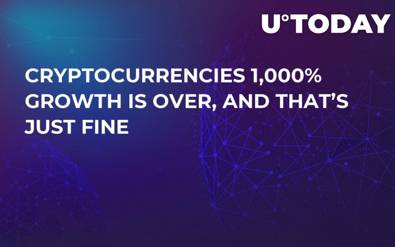 Cryptocurrencies 1,000% Growth is Over, and That's Just Fine