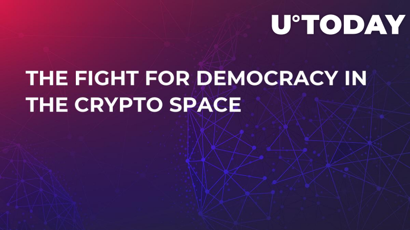 The Fight For Democracy in the Crypto Space