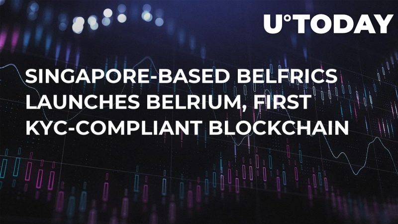 Singapore-based Belfrics Launches Belrium, First KYC-Compliant Blockchain