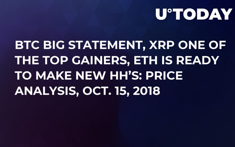 BTC Big Statement, XRP One of The Top Gainers, ETH is ready to make new HH's: Price Analysis, Oct. 15, 2018