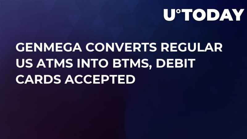 Genmega Converts Regular US ATMs into BTMs, Debit Cards Accepted