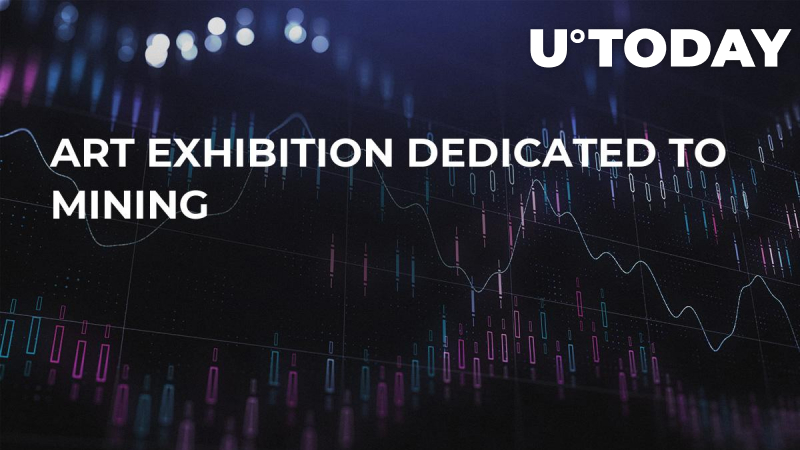 Art Exhibition Dedicated to Mining