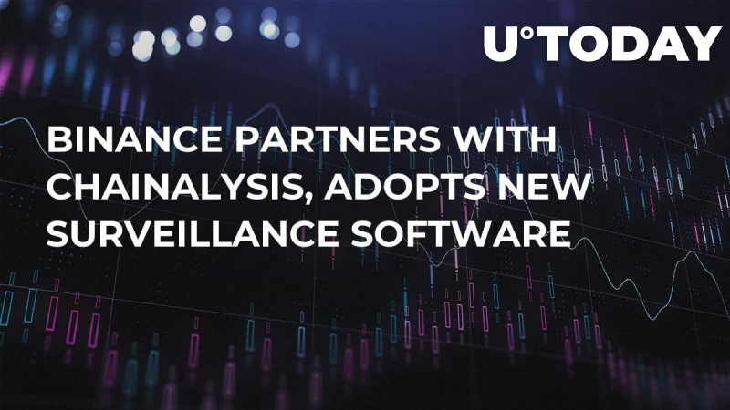 Binance Partners With Chainalysis, Adopts New Surveillance Software