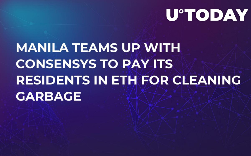 Manila Teams Up with ConsenSys to Pay Its Residents in ETH for Cleaning Garbage