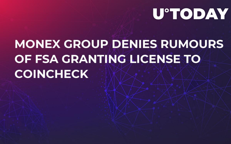 Monex Group Denies Rumours of FSA Granting License to Coincheck