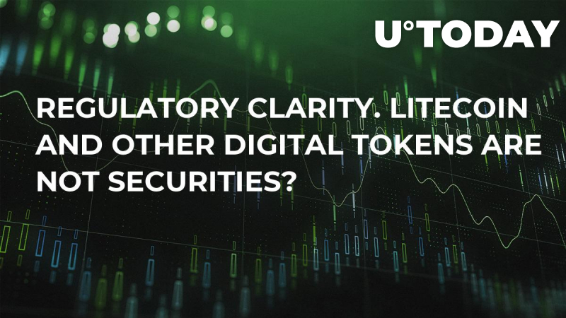 Regulatory Clarity. Litecoin and Other Digital Tokens Are Not Securities?