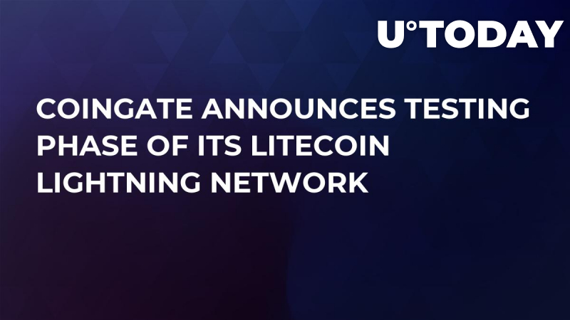 CoinGate Announces Testing Phase of Its Litecoin Lightning Network