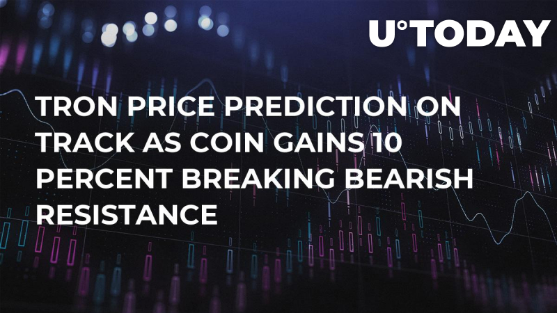 Tron Price Prediction on Track as Coin Gains 10 Percent Breaking Bearish Resistance