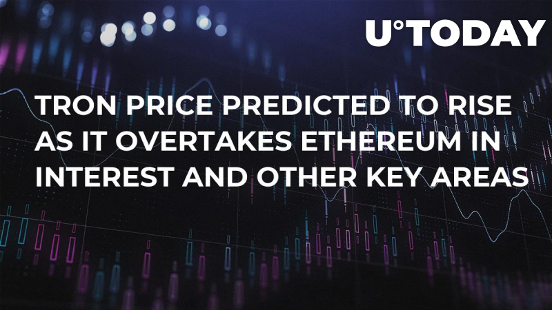 Tron Price Predicted to Rise as It Overtakes Ethereum in Interest and Other Key Areas