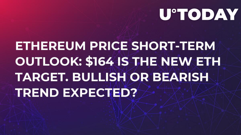 Ethereum Price Short-Term Outlook: $164 Is The New ETH Target. Bullish or Bearish Trend Expected?