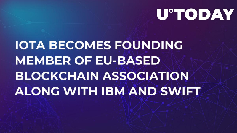 IOTA Becomes Founding Member of EU-Based Blockchain Association Along with IBM and SWIFT