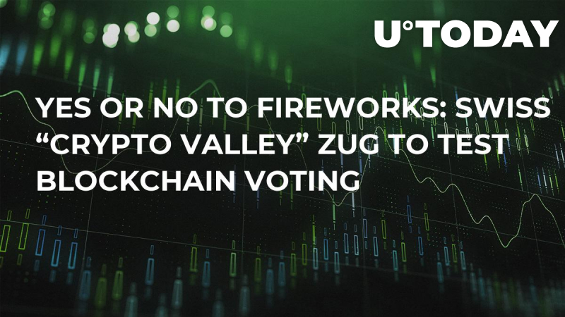 """Yes or No to Fireworks: Swiss """"Crypto Valley"""" Zug to Test Blockchain Voting"""